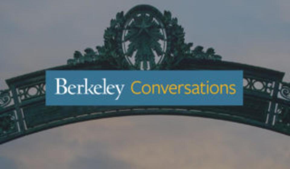 Berkeley Conversations on COVID-19